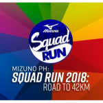 Mizuno PH Launches Squad Run 2018: Road to 42 Km